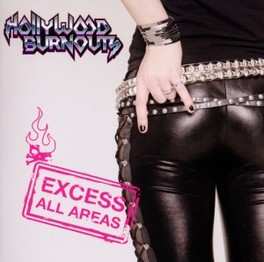 EXCESS ALL AREAS HOLLYWOOD BURNOUTS, CD