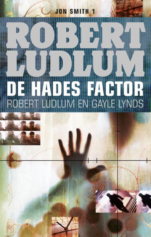 De Hades factor een Jon Smith thriller, Ludlum, Robert, Ebook