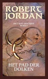 Het pad der dolken Jordan, Robert, Ebook