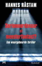 Seriemoordenaar of meesterfantast? Rastam, Hannes, Ebook