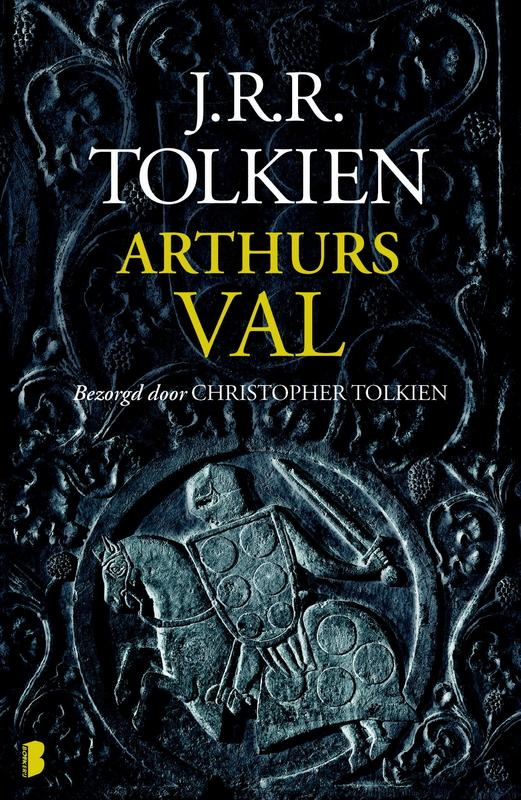 Arthurs val Tolkiens enige werk over de legendarische koning Arthur, Tolkien, J.R.R., Ebook