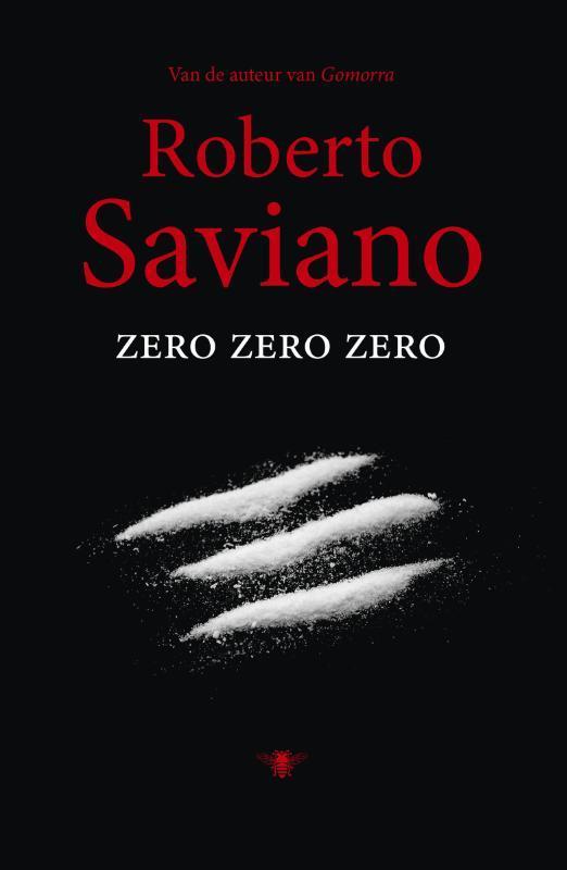 Zero zero zero Saviano, Roberto, Ebook