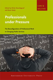 Professionals under pressure the reconfiguration of professional work in changing public services, Ebook