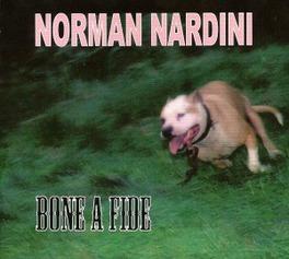 BONE A FIDE NORMAN NARDINI, CD