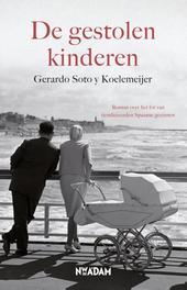 De gestolen kinderen Soto y Koelemeijer, Gerardo, Ebook