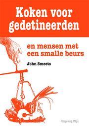 Koken voor gedetineerden en mensen met een smalle beurs Smeets, John, Ebook
