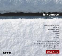 CHORAL WORKS BOJESEN I. NORHOLM, CD