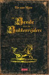 De bende van de bokkenrijders Reen, Ton van, Ebook