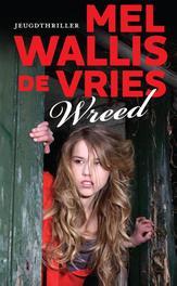Wreed Wallis de Vries, Mel, Ebook