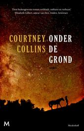 Onder de grond Collins, Courtney, Ebook