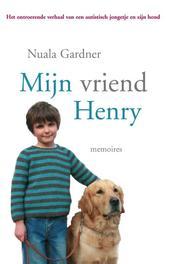 Mijn vriend Henry memoires, Gardner, Nuala, Ebook