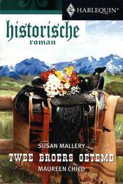 Twee broers getemd Mallery, Susan, Ebook