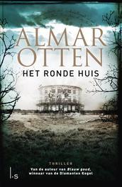 Het ronde huis Otten, Almar, Ebook