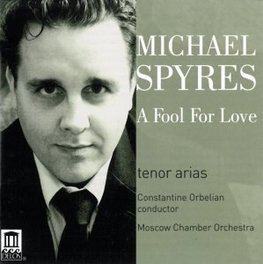 A FOOL FOR LOVE:TENOR ARI MOSCOW CHAMBER ORCHESTRA/C.ORBELIAN M. SPYRES, CD
