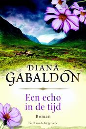 Een echo in de tijd Deel 7 van de Reiziger-serie, Gabaldon, Diana, Ebook