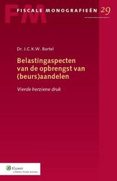 Belastingaspecten van de opbrengst van (beurs)aandelen Bartel, J.C.K.W., Ebook