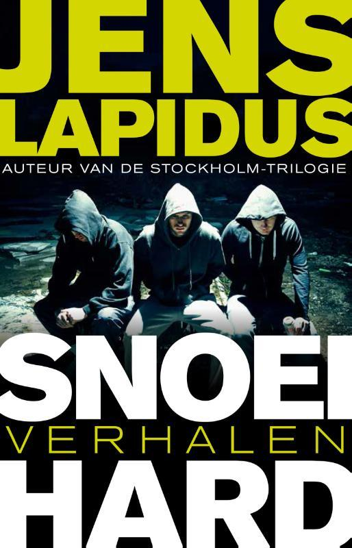 Snoeihard verhalen, Lapidus, Jens, Ebook