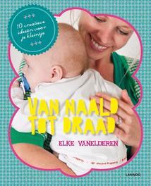 Van naald tot draad: baby (E-boek) Vanelderen, Elke, Ebook