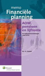 Memo financiele planning / 2013 Aow, pensioen en lijfrente Kwekel, Peter, Ebook