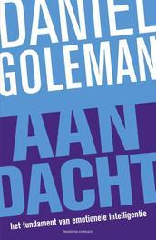 Aandacht het fundament van emotionele intelligentie, Goleman, Daniël, Ebook