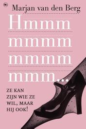 Hmmmmm ze kan zijn wie ze wil, maar hij ook!, Marjan, van den, Ebook