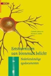 Eetstoornissen van binnenuit belicht Nederlandstalige egodocumenten, Delfos, Martine, Ebook