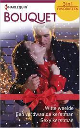 Witte weelde  Een verdwaalde kerstman  Sexy kerstman Colter, Cara, Ebook