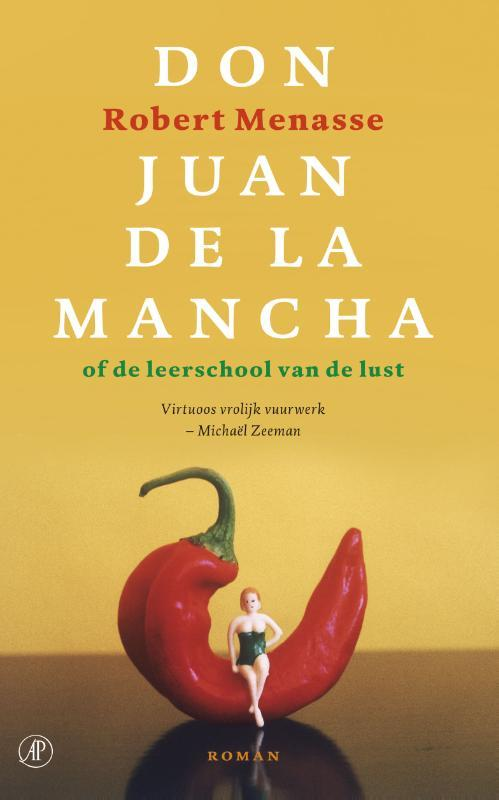 Don Juan de la mancha of de leerschool van de lust, Menasse, Robert, Ebook