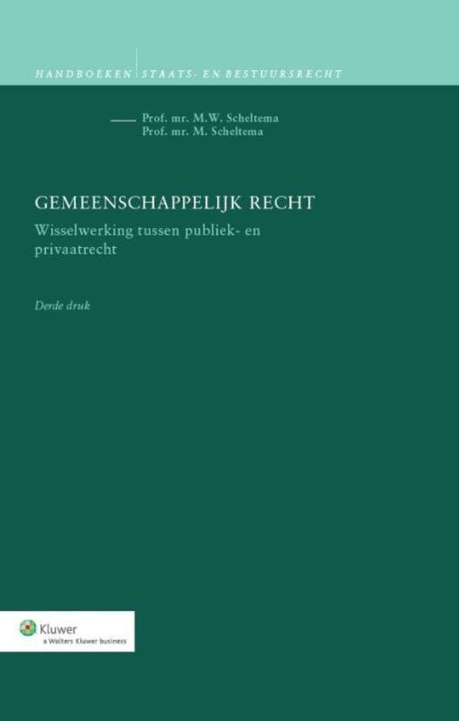 Gemeenschappelijk recht wisselwerking tussen publiek- en privaatrecht, Scheltema, M., Ebook