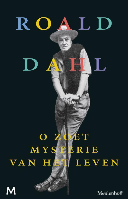 O zoet mysterie van het leven Dahl, Roald, Ebook
