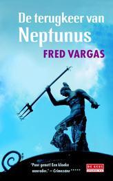 De terugkeer van Neptunus Vargas, Fred, Ebook