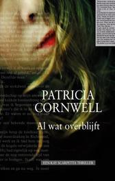 Al wat overblijft Cornwell, Patricia, Ebook