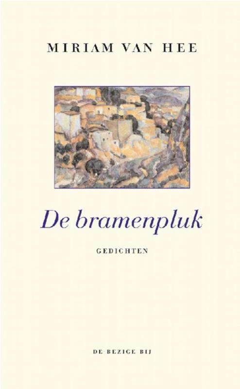 De bramenpluk gedichten, Hee, Miriam Van, Ebook