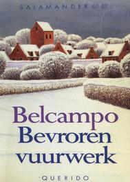 Bevroren vuurwerk een keuze uit de verhalen van Belcampo, Ebook