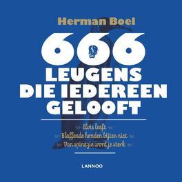 666 leugens die iedereen gelooft Boel, Herman, Ebook