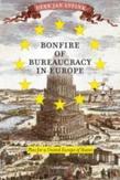 Bonfire of bureaucracy in...