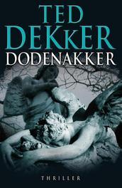 Dodenakker Dekker, Ted, Ebook