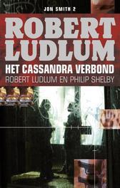 Het Cassandra verbond een Jon Smith thriller, Ludlum, Robert, Ebook
