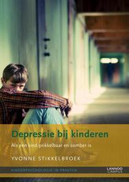 Depressie bij kinderen als een kind prikkelbaar en somber is, Stikkelbroek, Yvonne, Ebook