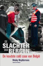 De slachter van Bergen de koudste cold case van Belgie, Muyldermans, Wesley, Ebook