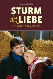 De kracht van liefde Theden, Johanna, Ebook