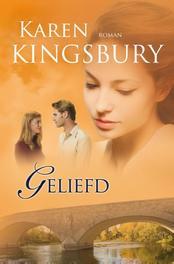 Geliefd Kingsbury, Karen, Ebook