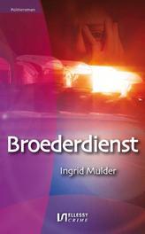 Broederdienst politieroman, Mulder, Ingrid, Ebook