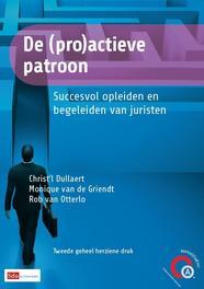 De (pro)actieve patroon succesvol opleiden en begeleiden van juristen, Dullaert, Christ'l, Ebook