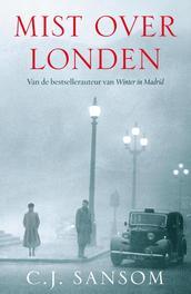 Mist over Londen Sansom, C.J., Ebook