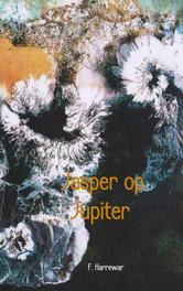 Jasper op Jupiter Harrewar, F., Ebook
