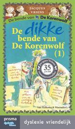 De dikke bende van De Korenwolf / 1 dyslexie vriendelijk, Vriens, Jacques, Ebook