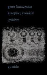 Autopsie/anoniem Kouwenaar, Gerrit, Ebook