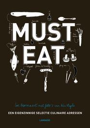 Must eat een eigenzinnige selectie culinaire adressen, Hoornaert, Luc, Ebook