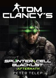 Splinter cell - blacklist aftermath, Clancy, Tom, Ebook